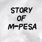 Watch The Story of M-Pesa